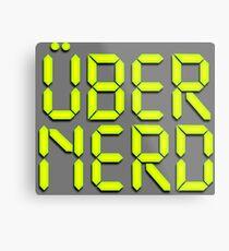 Uber Nerd (Über Nerd) Metal Print