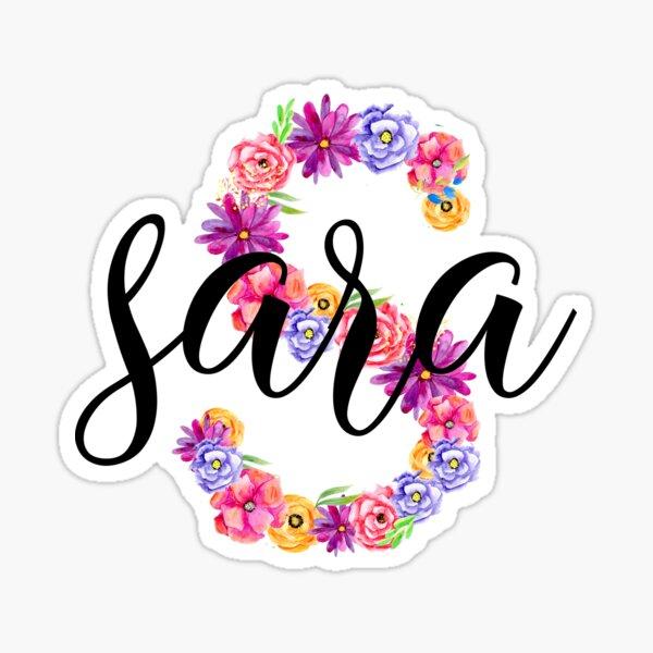 Nombre Sara + Letra S Pegatina