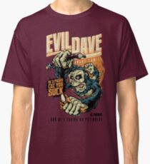Evil Dave Classic T-Shirt