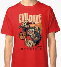 Evil Dave Classic T-Shirt