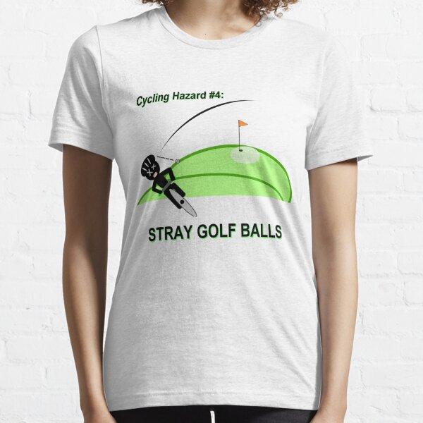 Cycling Hazards - Stray Golf Balls Essential T-Shirt