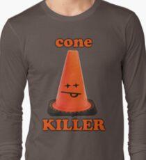 Cone killer  Long Sleeve T-Shirt