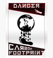 Danger, Carbon Footprint ( ii ) Red/Black Poster
