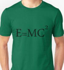 e = m c 2 Unisex T-Shirt
