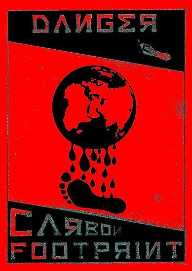 'Danger, Carbon Footprint ( ii ) 3 tone' Poster by niahgoe