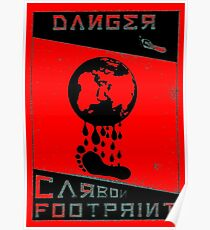 Danger, Carbon Footprint ( ii ) 3 tone Poster