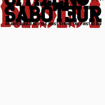 Citizen Saboteur 3 by EndersBean