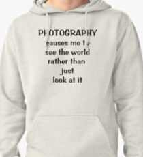 Through a photographer's eyes ... Tee ~ black text Pullover Hoodie