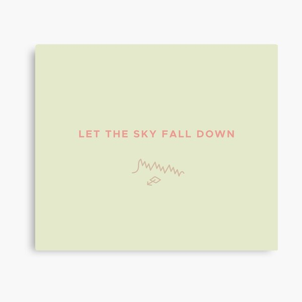 Let The Sky Fall Down Canvas Print