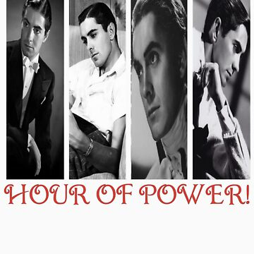 Tyrone Power - Hour of Power! Ver.3 by Shazzynwa