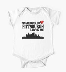 Somebody In Pittsburgh Loves Me One Piece - Short Sleeve