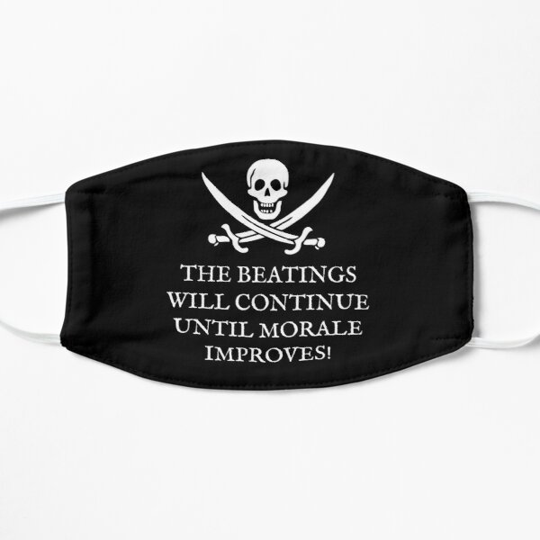 Skull and Crossbones Pirates Life - The Beatings Will Continue Until Morale Improves! Flat Mask