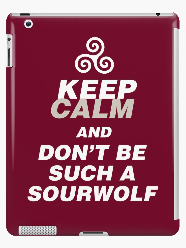 Keep Calm Sourwolf by PhantomKat813