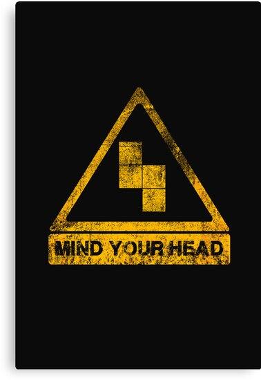 MIND YOUR HEAD by Letter-Q