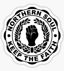 Classic Northern Soul Keep the Faith Sticker