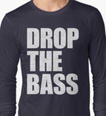 DROP THE BASS Long Sleeve T-Shirt
