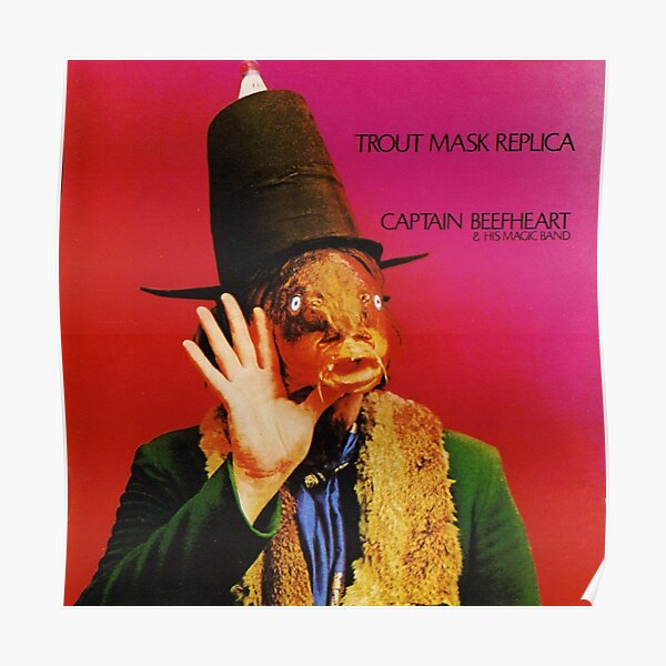 Captain Beefheart - Trout Mask Replica Poster