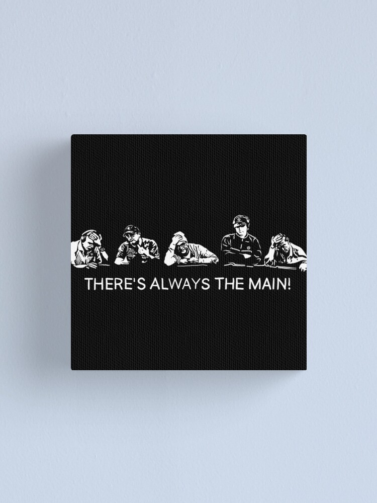 Alternate view of There's always the Main Canvas Print