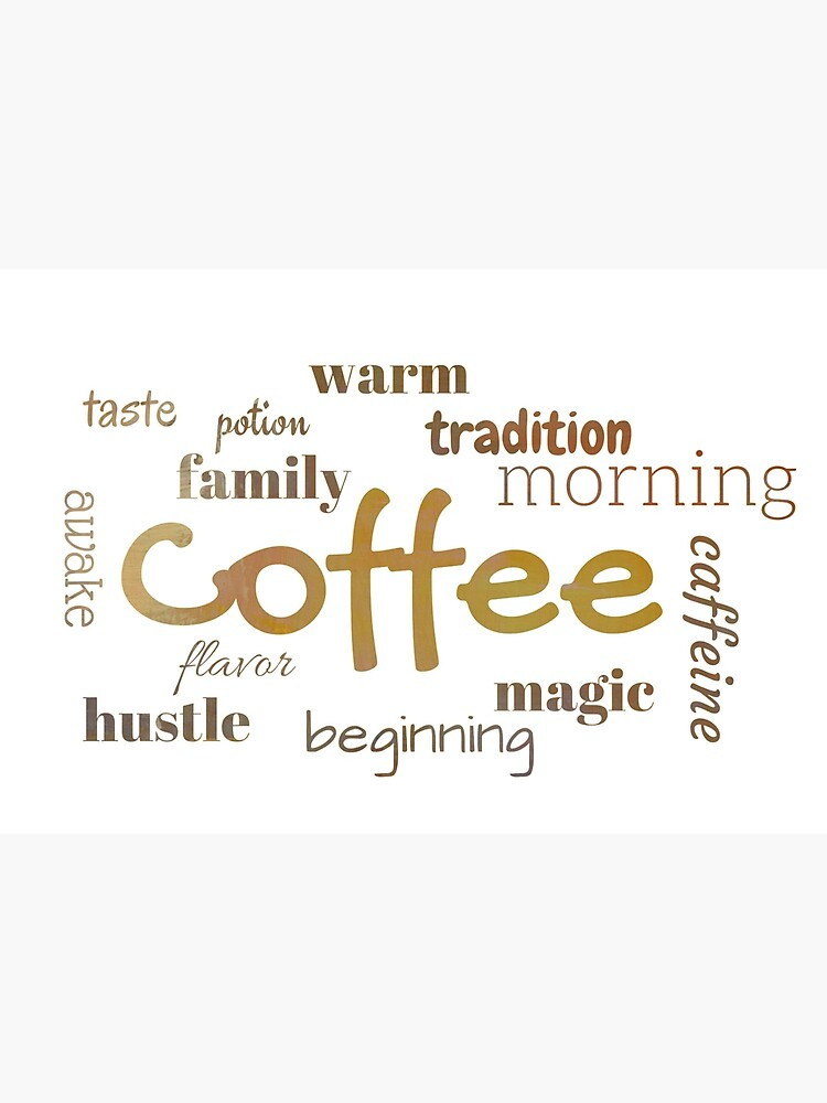 Coffee - Typography Print by avalonmedia