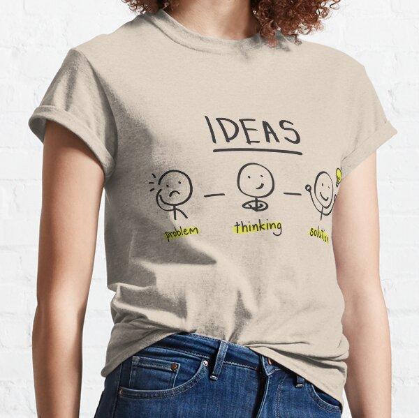 Ideas Classic T-Shirt