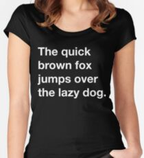 The quick brown fox jumps over the lazy dog Women's Fitted Scoop T-Shirt