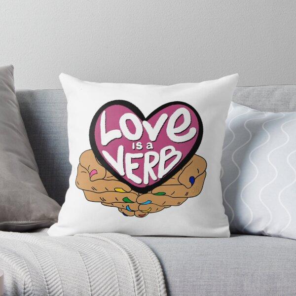 Love Is a Verb Throw Pillow