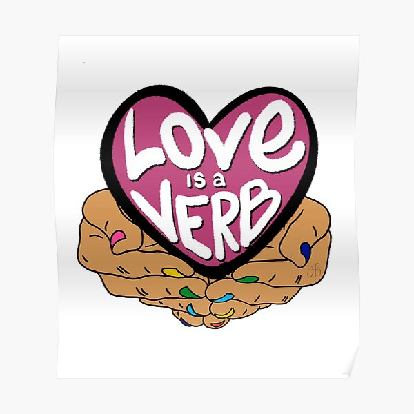 Love Is a Verb Poster