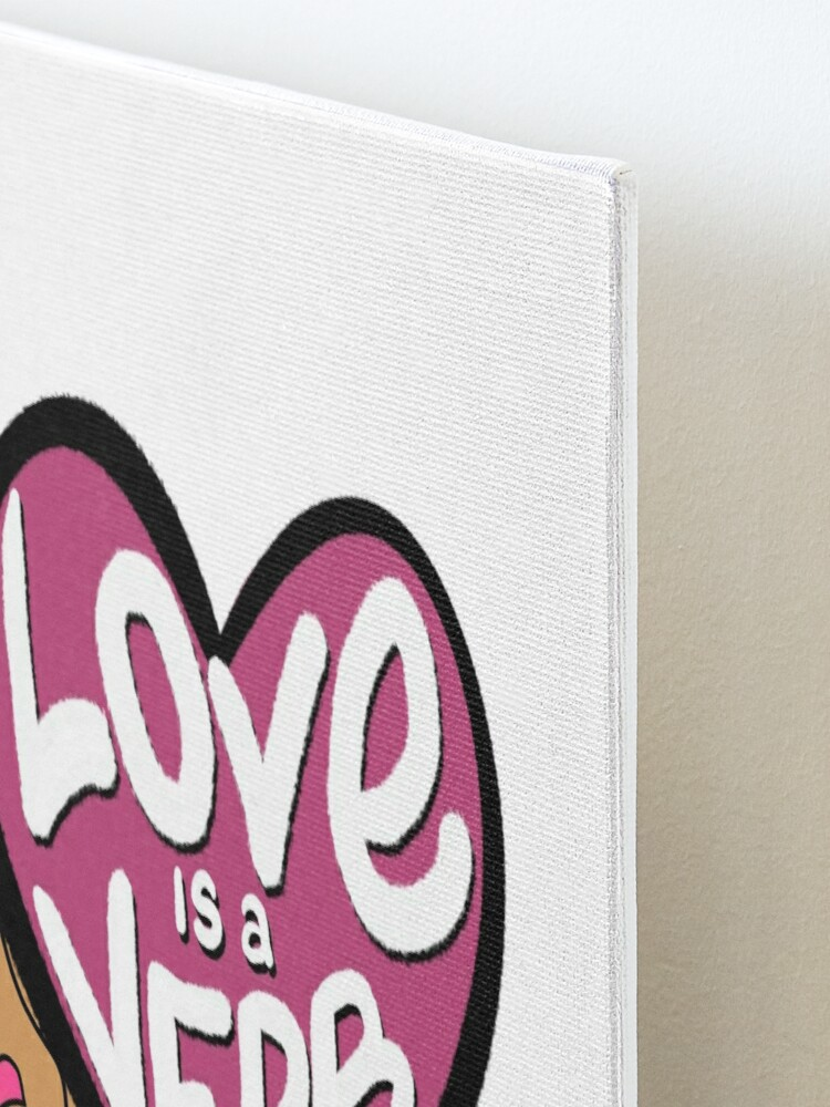 Alternate view of Love Is a Verb Mounted Print