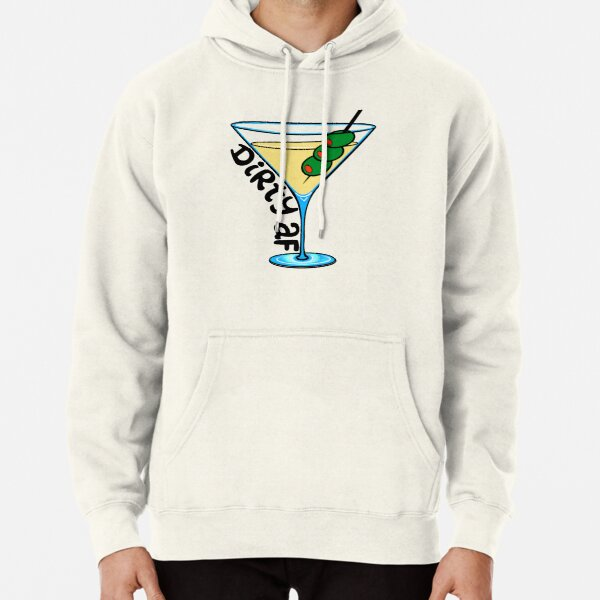 Dirty Martini Pullover Hoodie