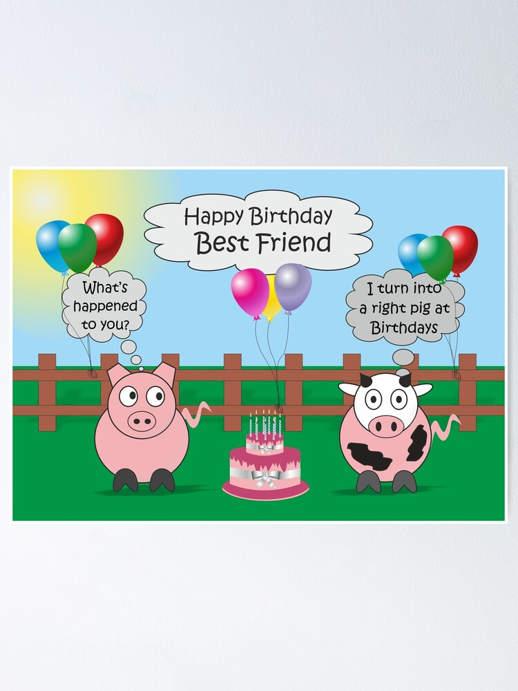 Incredible Funny Animals Best Friend Birthday Hilarious Rudy Pig Moody Cow Personalised Birthday Cards Veneteletsinfo