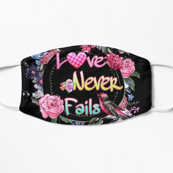 Love Never Fails ^♡^ Flat Mask