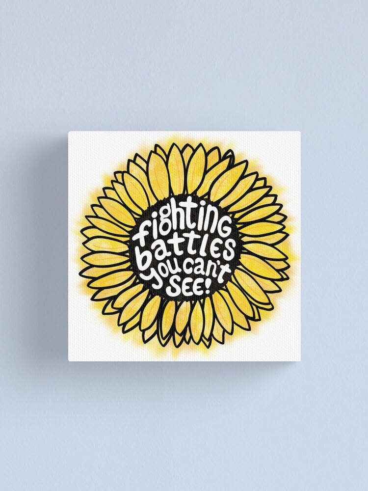 Alternate view of Sunflower - Fighting Battles You Can't See Canvas Print