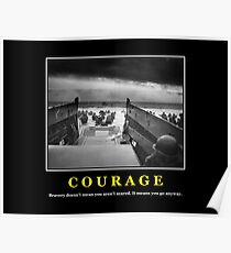 Courage -- D Day Poster Poster