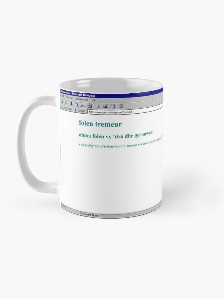 Alternate view of tremeur on Vistaserv.net Mug