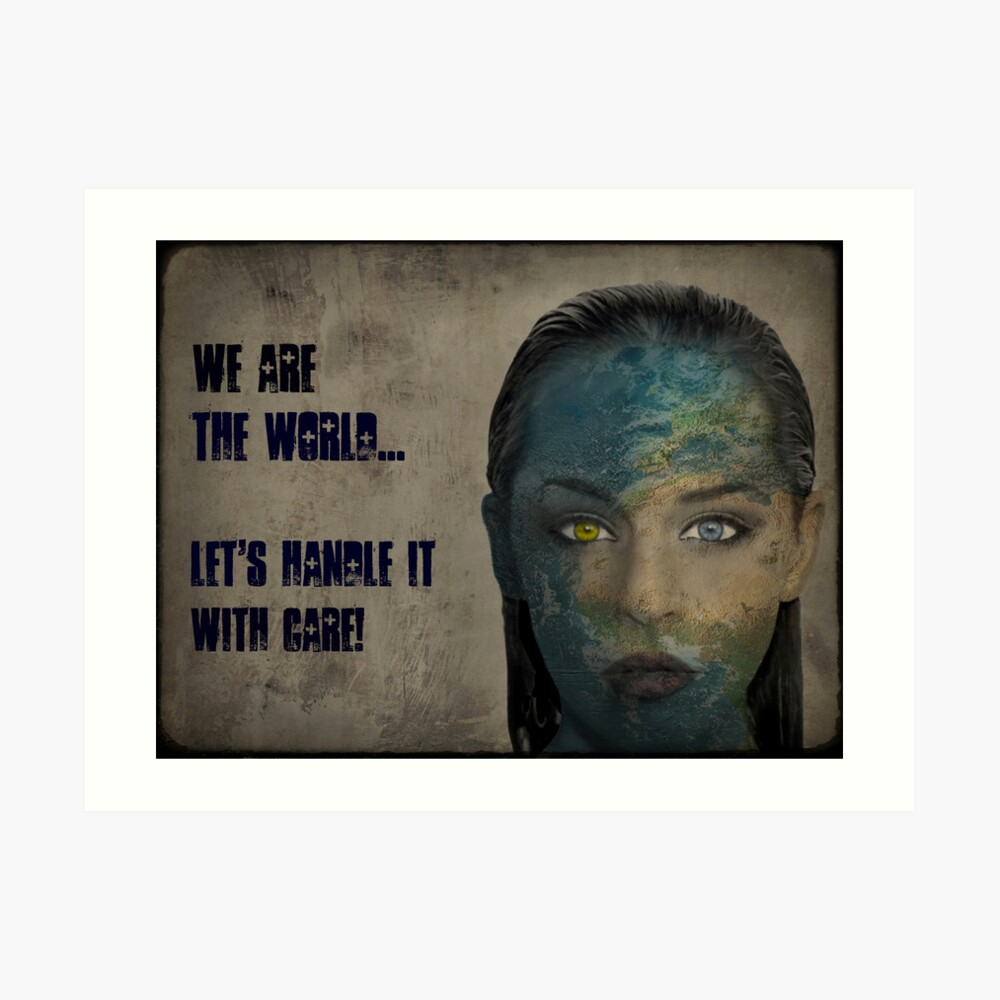 We Are The World Kunstdruck
