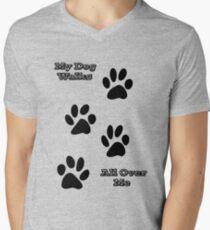 My Dog Walks All Over Me T-Shirt