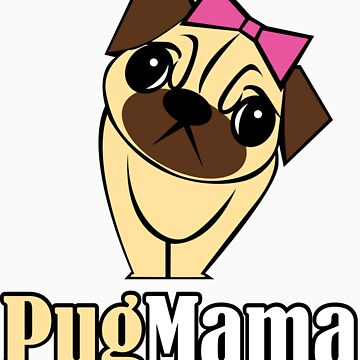 Pug Mama by jtarnopolski