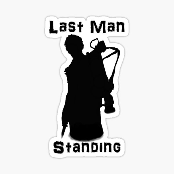 Last Man Standing Sticker