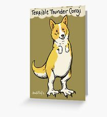Terrible Thunder Corgi Greeting Card