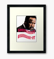 "Clay Davis ""sheeeeee-it"" Framed Print"