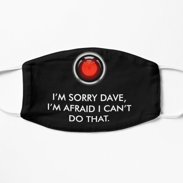 HAL 9000 2001 Space Odyssey 'I'm Sorry Dave...' Movie Quote Flat Mask