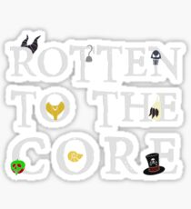 Rotten To The Core Sticker