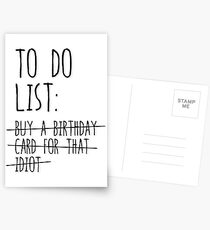 Buy a birthday card for that idiot Postcards