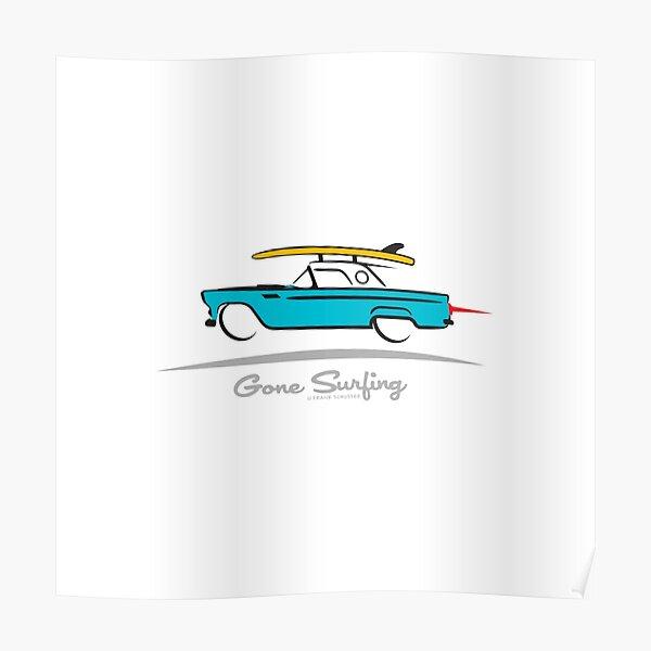 1955 Ford Thunderbird Gone Surfing Poster