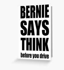 Bernie says... Greeting Card