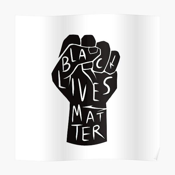 black lives matter | black power fist (in black) Poster