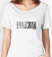Bob Dylan The Times They Are A-Changin Women's Relaxed Fit T-Shirt