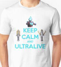 Keep Calm and Ultralive Ultraman Ginga Unisex T-Shirt