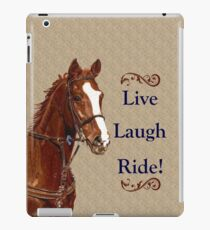 Live Laugh Ride! Horse iPhone, iPad or iPod Case iPad-Hülle & Klebefolie