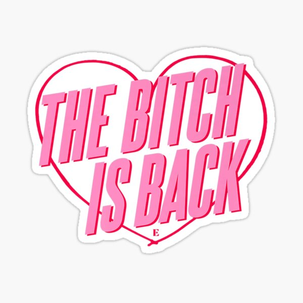 John The Bitch Is Back Heart Sticker